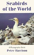 Seabirds of the world : a photographic guide