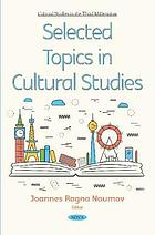 Selected topics in cultural studies