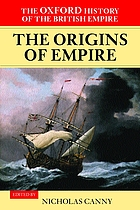 The Oxford history of the British Empire. Vol. 1, The origins of empire