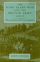 The Nine Years' War and the British Army, 1688-1697 : the operations in the Low Countries