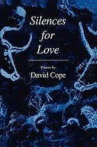 Silences for love : poems, 1993-1997