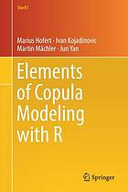 Elements of Copula Modeling with R