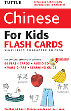 Tuttle Chinese for kids flash cards : a learning guide for parents & teachers.