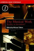 The musical work : reality or invention?