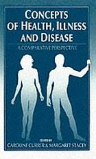Concepts of health, illness, and disease : a comparative perspective
