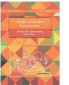 Insights on education reform in China