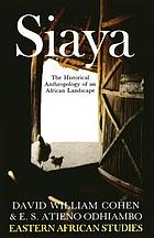 Siaya, a historical anthropology of an African landscape
