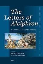 The letters of Alciphron : a unified literary work?