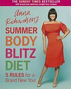 Anna Richardson's summer body blitz