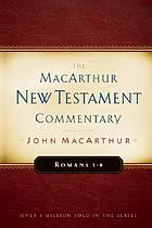 New Testament commentary. [20], Romans 1-8.
