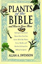 Plants of the Bible : and how to grow them