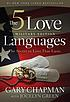 The 5 love languages military edition : the secret... by  Gary D Chapman