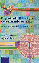Proportionality balancing and constitutional governance : a comparative and global approach