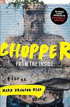Chopper: from the inside
