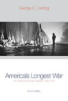 America's longest war : the United States and Vietnam, 1950-1975