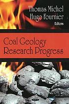 Coal geology research progress