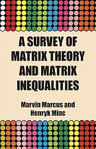A survey of matrix theory and matrix inequalities by Marvin Marcus and Henryk Minc.