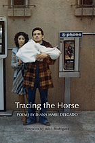 Tracing the horse : poems