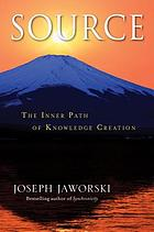 Source : the inner path of knowledge creation