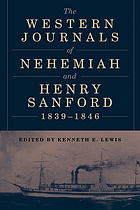 The Western journals of Nehemiah and Henry Sanford, 1839-1846