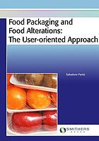 Food packaging and food alterations : the user-oriented approach