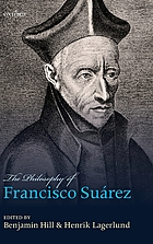 The philosophy of Francisco Suárez