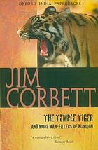 The temple tiger, and more man-eaters of Kumaon