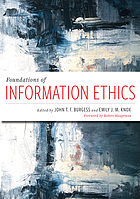 Foundations of information ethics.