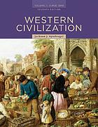 Western civilization. Volume II, Since 1500