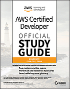AWS Certified Developer Official Study Guide : Associate Exam Associate Exam.