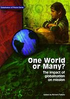 One world or many? : the impact of globalisation on mission
