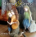 Hansel & Gretel : a fairy tale with a Down syndrome twist