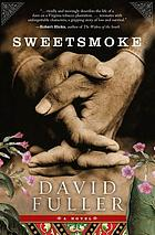 Sweetsmoke : a novel