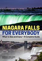 Niagara Falls for everybody : what to see and enjoy : a complete guide