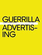 Guerrilla Advertising. [1], Unconventional brand communication