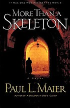 More than a skeleton : a novel