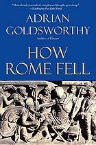 How Rome fell : death of a superpower