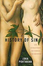 A history of sin : its evolution to today and beyond