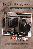 The town & the city1cJack Kerouac.