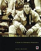 Straight talk about stress : a guide for for emergency responders