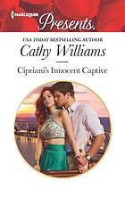 Cipriani's innocent captive