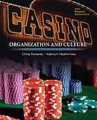 Casinos : organization and culture