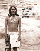Warriors of the southwestern tribes
