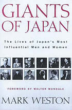 Giants of Japan : the lives of Japan's greatest men and women