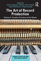 Art of Record Production : Creative Practice in the Studio