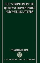 Holy Scripture in the Qumran commentaries and Pauline letters