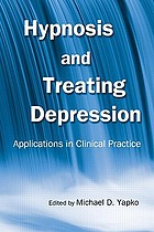 Hypnosis and Treating Depression Applications in Clinical Practice