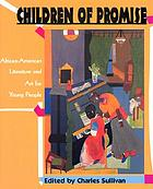 Children of promise : African-American literature and art for young people