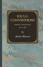 Social Conventions: From Language to Law.