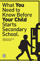 What you need to know before your child starts secondary school
